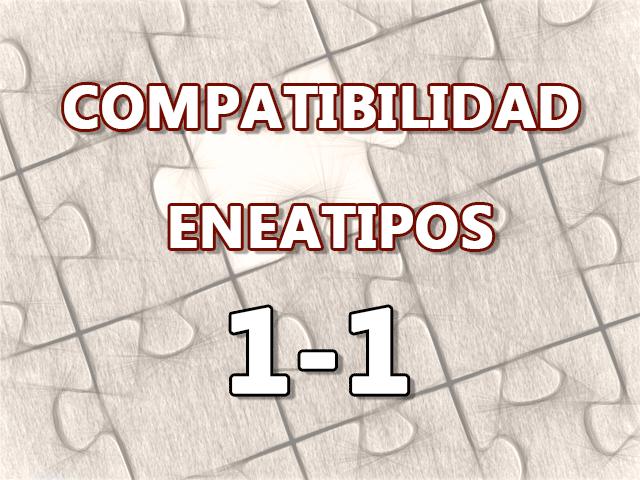 Compatibilidad Eneatipos 1-1