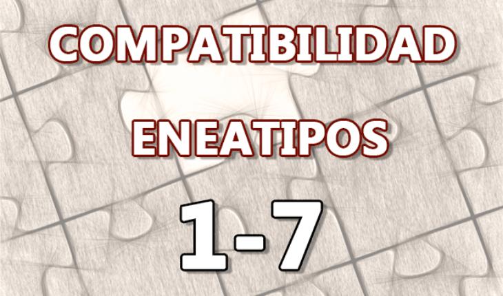 Compatibilidad Eneatipos 1-7