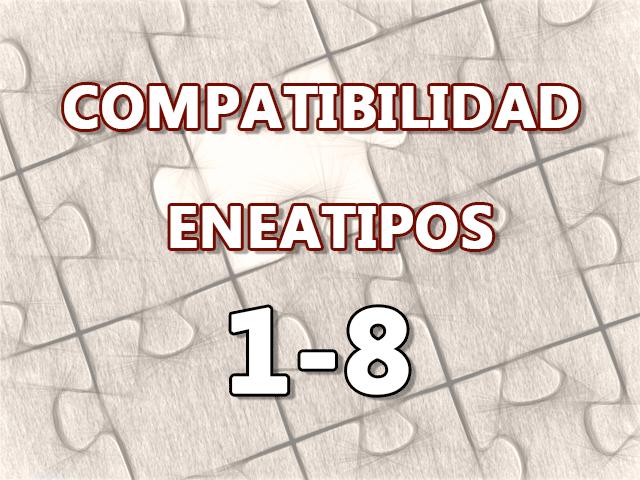 Compatibilidad Eneatipos 1-8