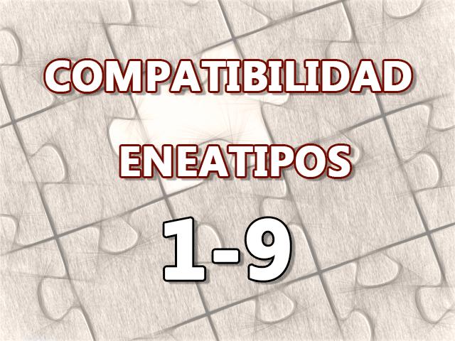 Compatibilidad Eneatipos 1-9