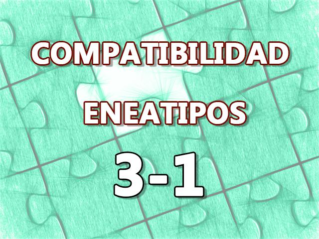 Compatibilidad Eneatipos 3-1