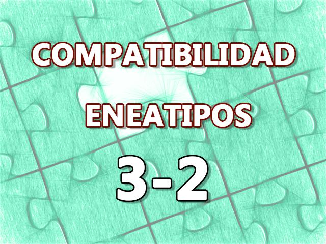 Compatibilidad Eneatipos 3-2