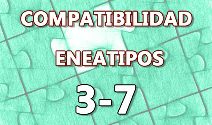 Compatibilidad Eneatipos 3-7