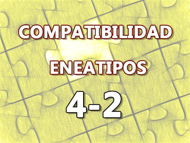 Compatibilidad Eneatipos 4-2