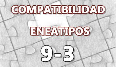 Compatibilidad Eneatipos 9-3