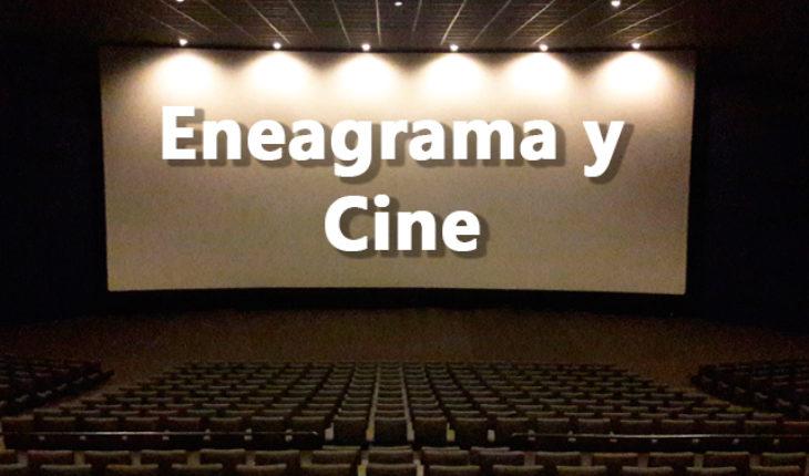 Eneagrama y Cine